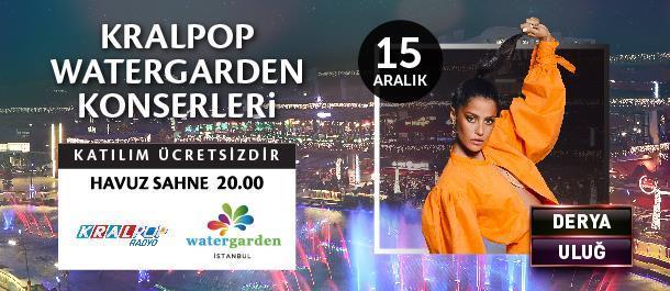 Watergarden İstanbul 15 Aralık 2018