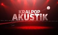 Kral POP Akustik - Ayla Çelik - Bağdat