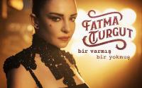 Fatma Turgut - Bir Varmış Bir Yokmuş