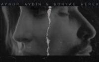 Aynur Aydın -Bünyas Herek - Sahiden