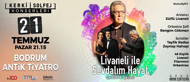 Zülfü Livaneli sevilen şarkılarıyla 21 Temmuz'da Bodrum'da!