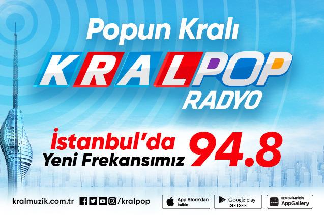 Kral Pop Radyo İstanbul'da 94.8 Frekansı'nda...