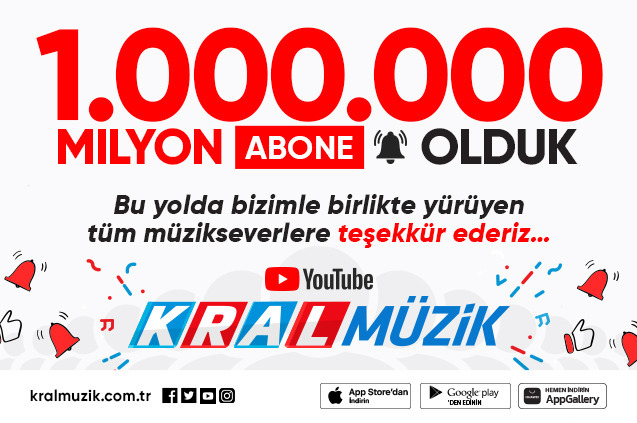 Kral Müzik Youtube Kanalımız 1 Milyon Takipçiye Ulaştı!