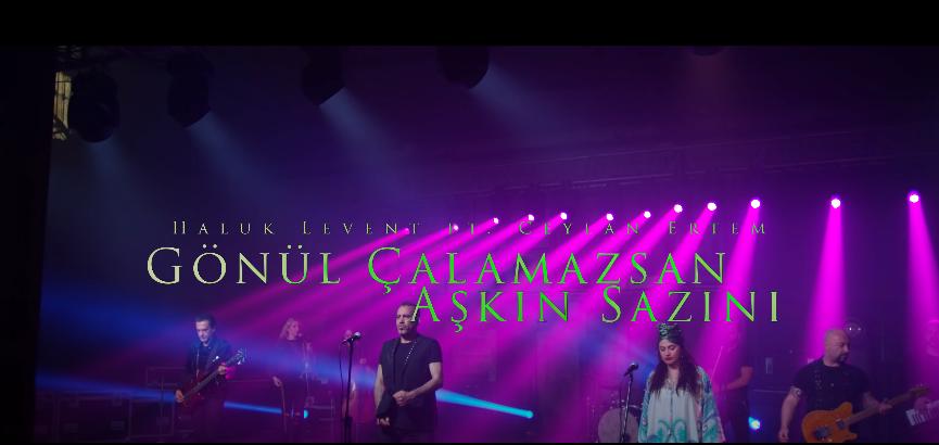Haluk Levent & Ceylan Ertem'den ''Gönül Çalamazsan Aşkın Sazını''